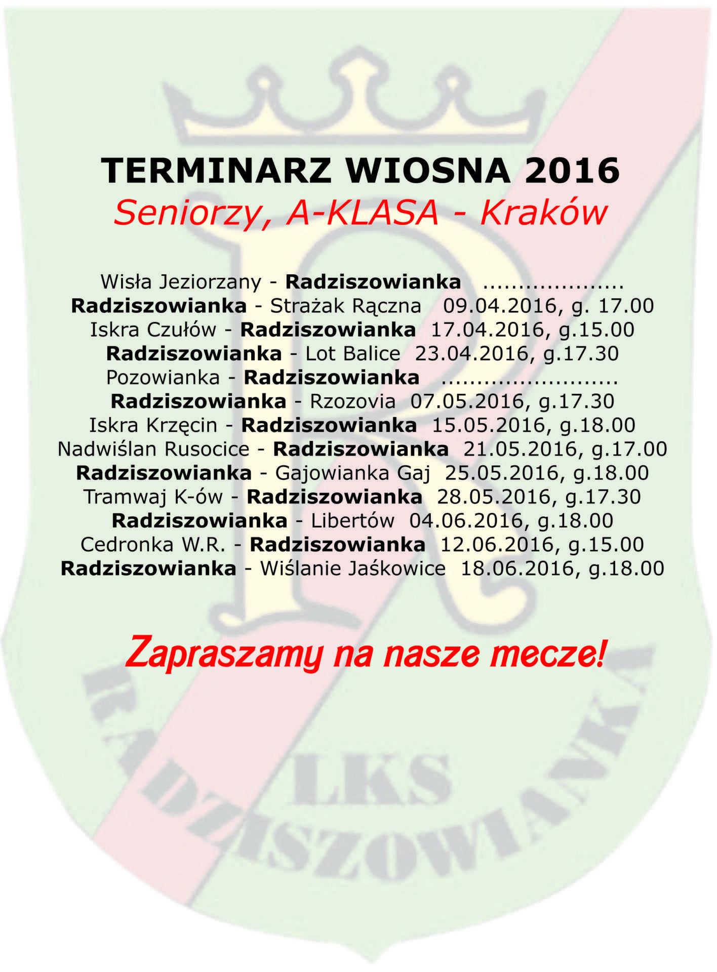 terminarz wiosna 2016 seniorzy radziszowianka kopia (2)